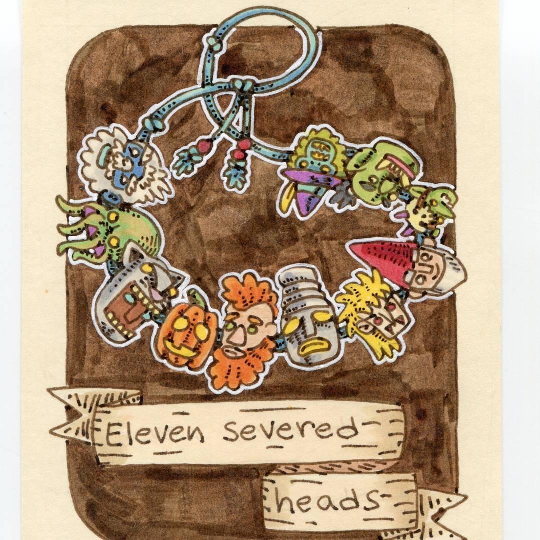 "redjarojam ""Eleven Severed Heads"", 12 Days of Critmas - by Jared DeCosta (redjarojam) www.instagram.com/redjarojam (2017-12) © dell'autore tutti i diritti riservati"